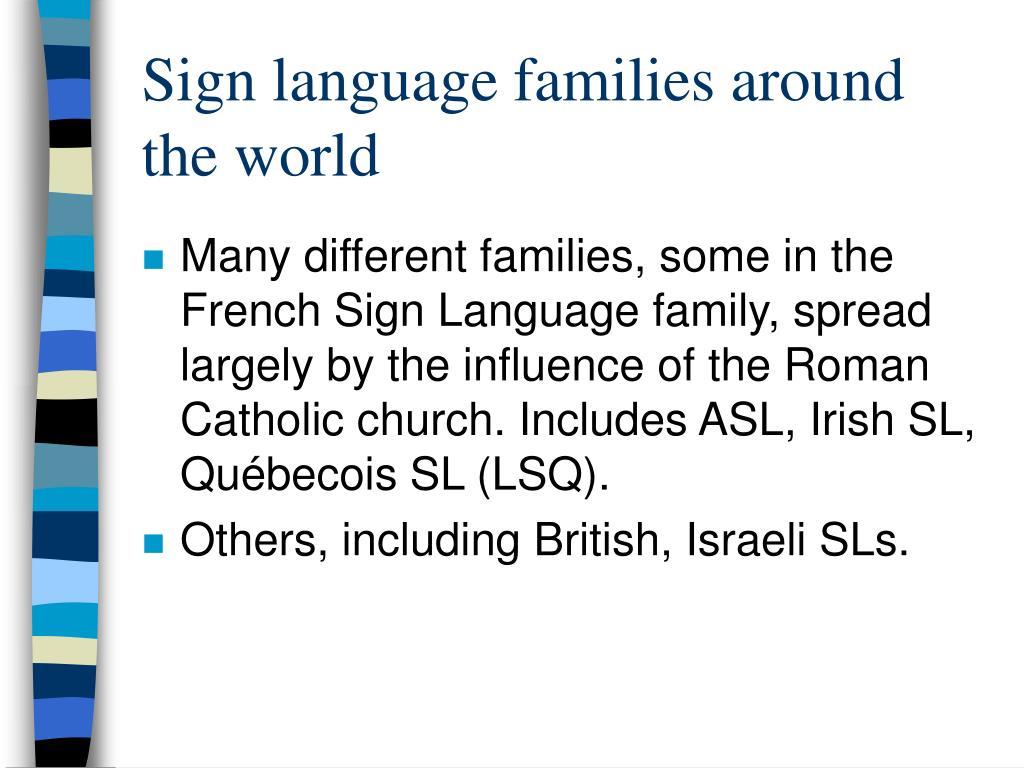 Sign language families around the world