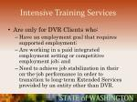 intensive training services55