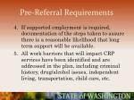 pre referral requirements40