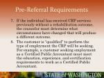 pre referral requirements42