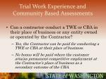 trial work experience and community based assessments