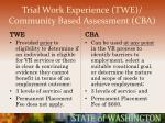 trial work experience twe community based assessment cba