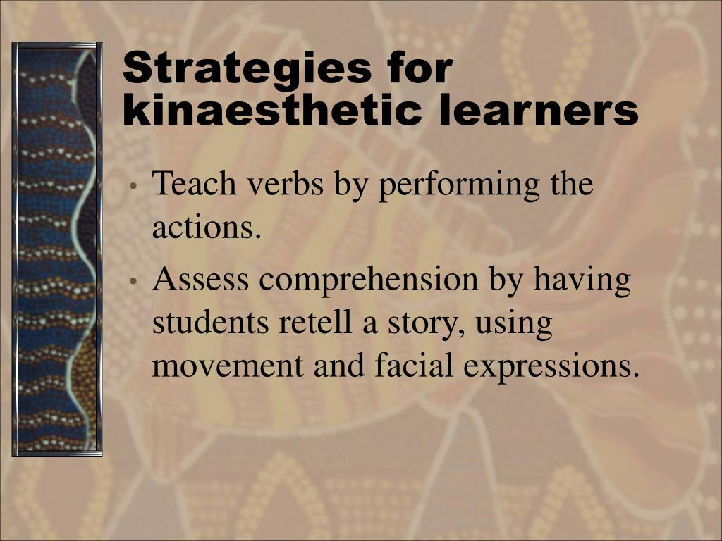 Strategies for kinaesthetic learners