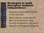 strategies to build aboriginal students independence37