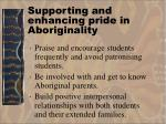 supporting and enhancing pride in aboriginality33