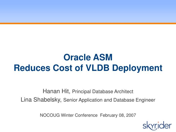 oracle asm reduces cost of vldb deployment n.
