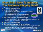 what will it take to address the business integrity goal