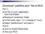 download pathfind asm file to rcx