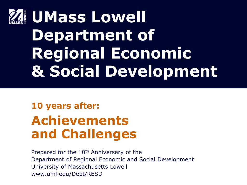 umass lowell department of regional economic social development l.