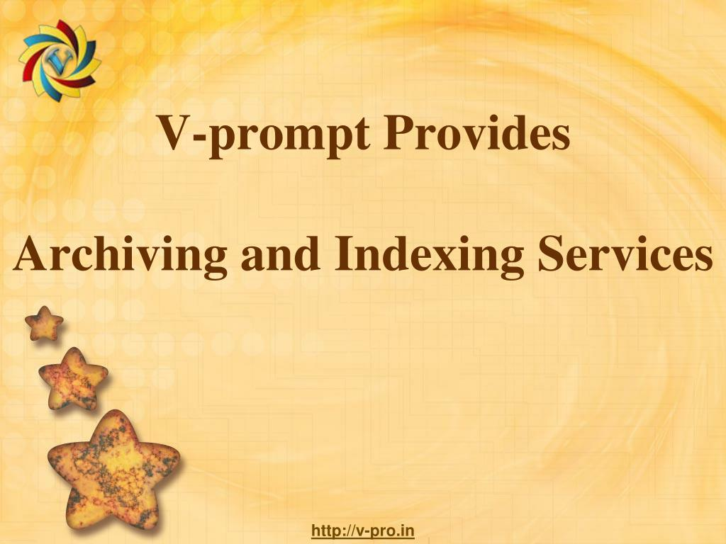 v prompt provides archiving and indexing services l.