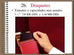 2b disquetes