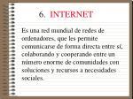 6 internet