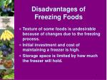 disadvantages of freezing foods