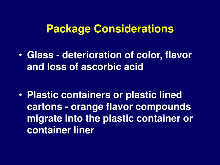 Package Considerations