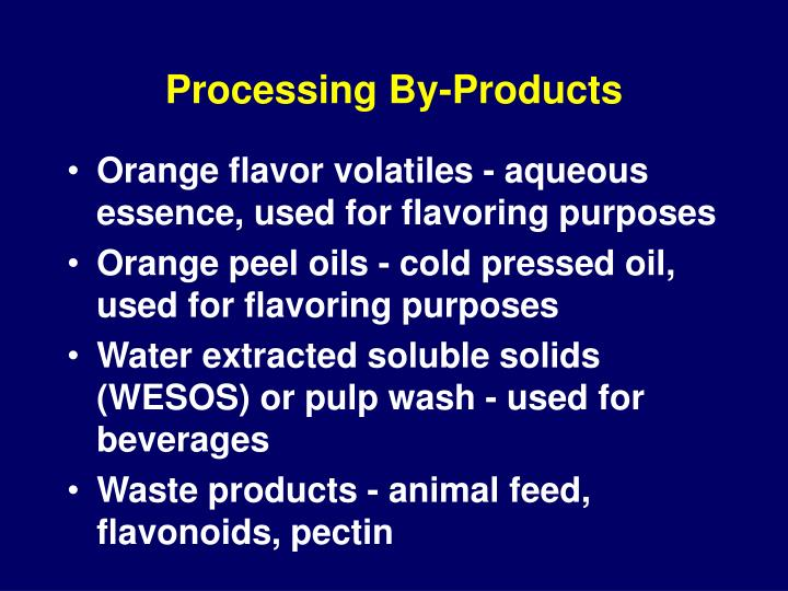Processing By-Products