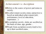 achievement v s ascription