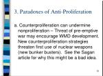 3 paradoxes of anti proliferation