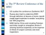 a the 5 th review conference of the bwc