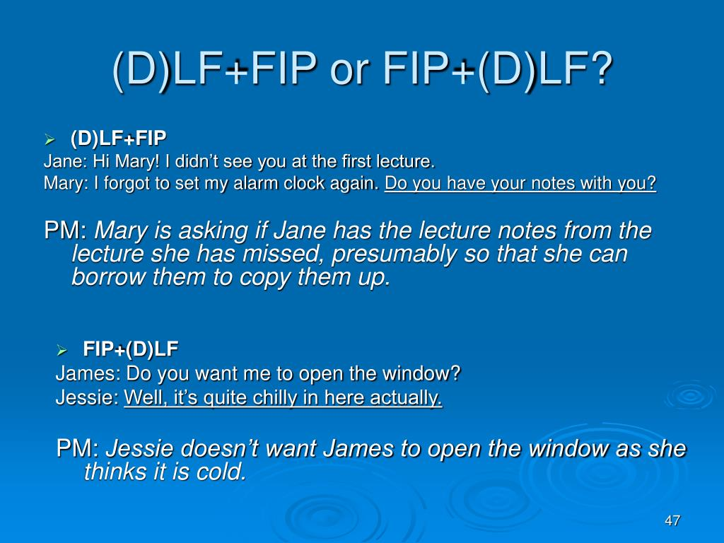 (D)LF+FIP or FIP+(D)LF?