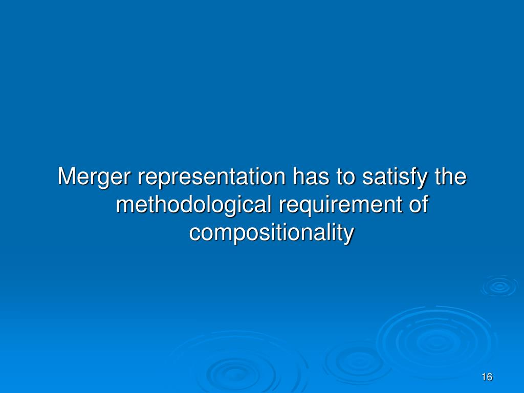 Merger representation has to satisfy the methodological requirement of compositionality