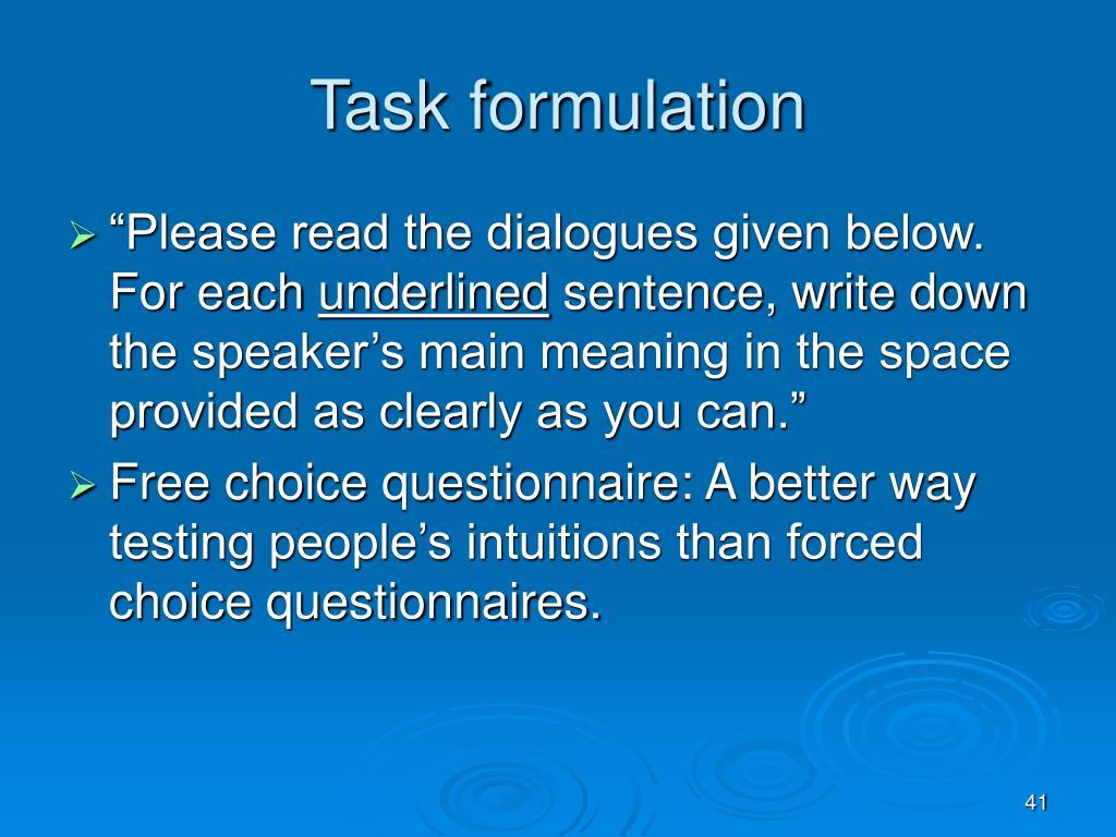 Task formulation
