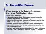 an unqualified success