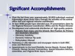 significant accomplishments