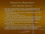 reductive materialism the identity theory