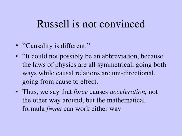 Russell is not convinced