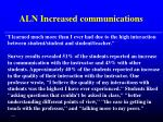 aln increased communications