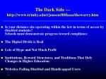 the dark side http www trinity edu rjensen 000aaa theworry htm63