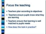 focus the teaching