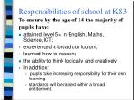 responsibilities of school at ks3 to ensure by the age of 14 the majority of pupils have