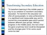 transforming secondary education