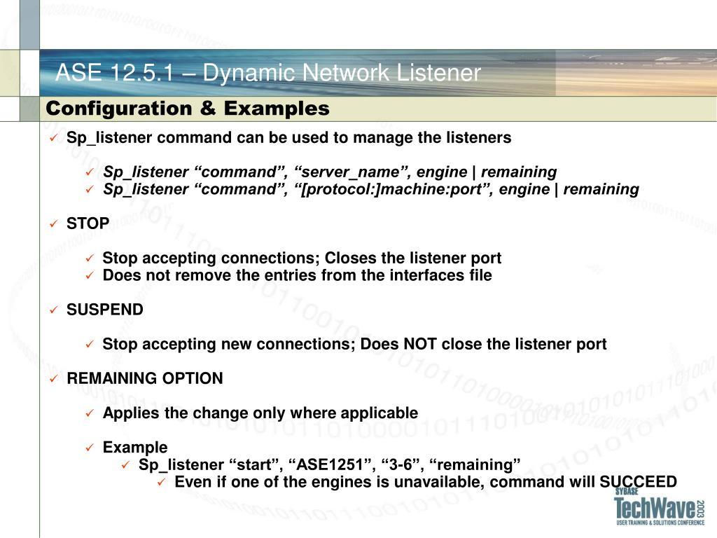 ASE 12.5.1 – Dynamic Network Listener