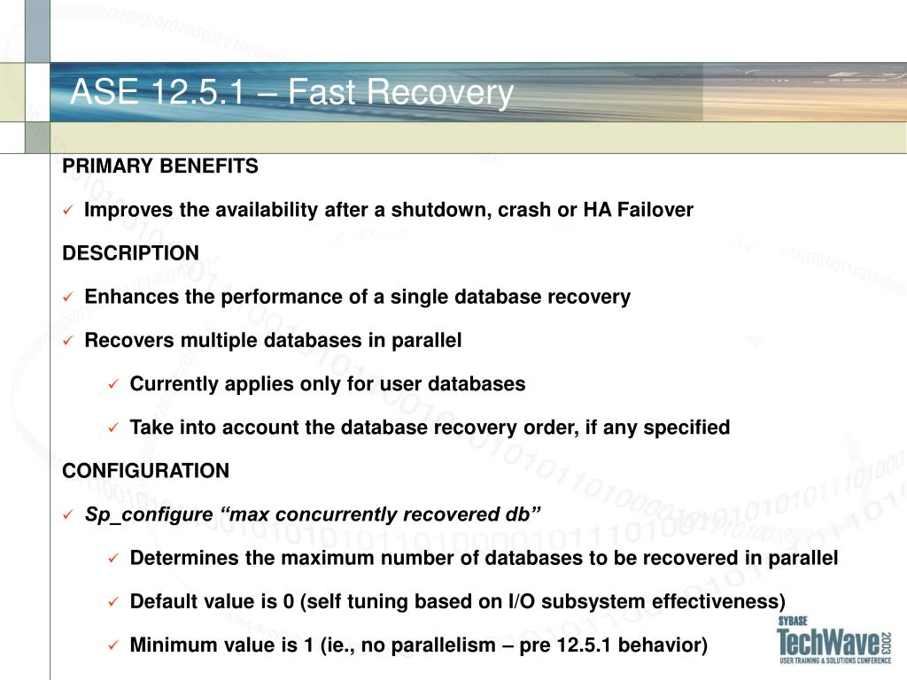 ASE 12.5.1 – Fast Recovery