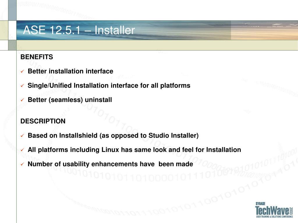 ASE 12.5.1 – Installer