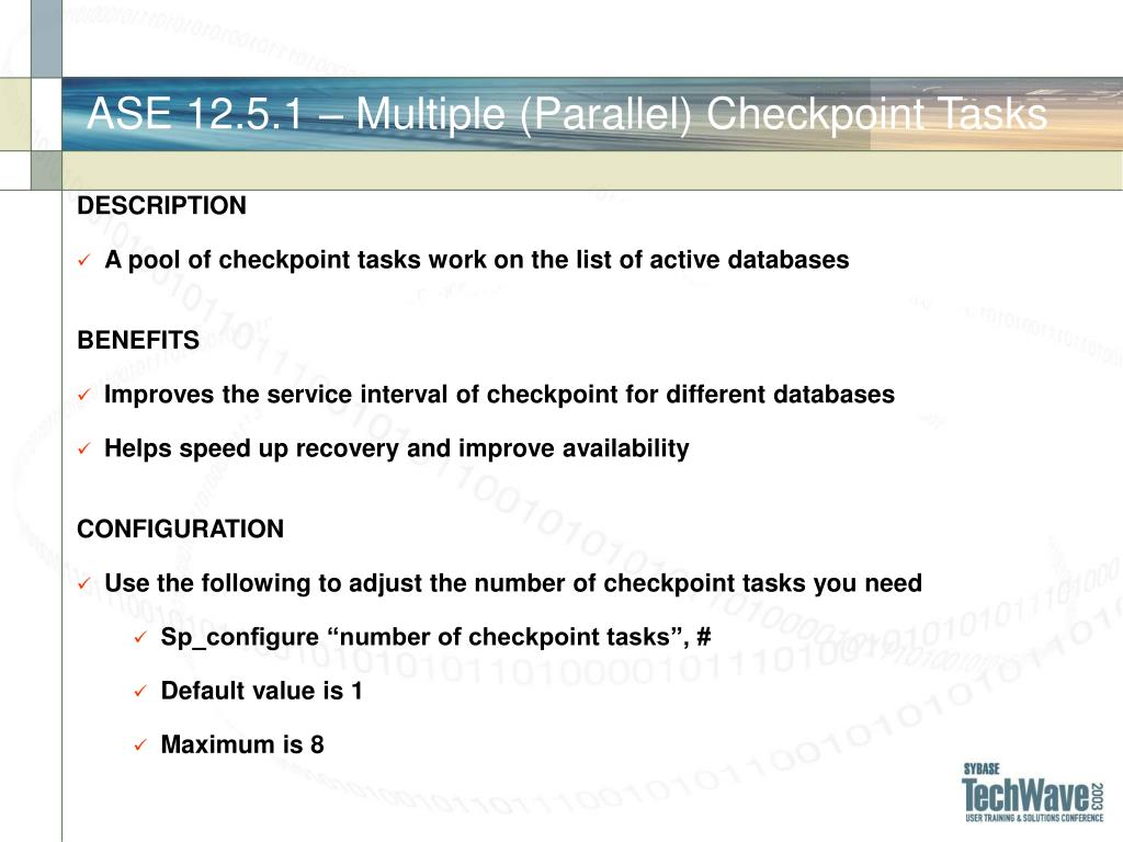 ASE 12.5.1 – Multiple (Parallel) Checkpoint Tasks
