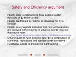 safety and efficiency argument