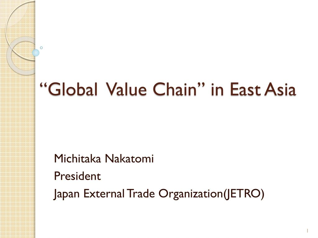 """Global  Value Chain"" in East Asia"