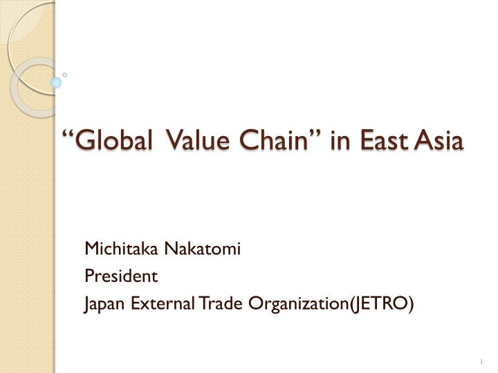 Global value chain in east asia