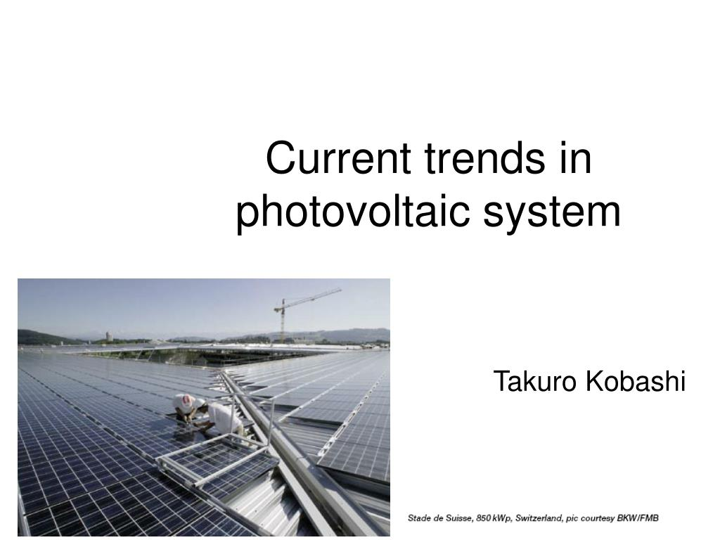 Current trends in photovoltaic system