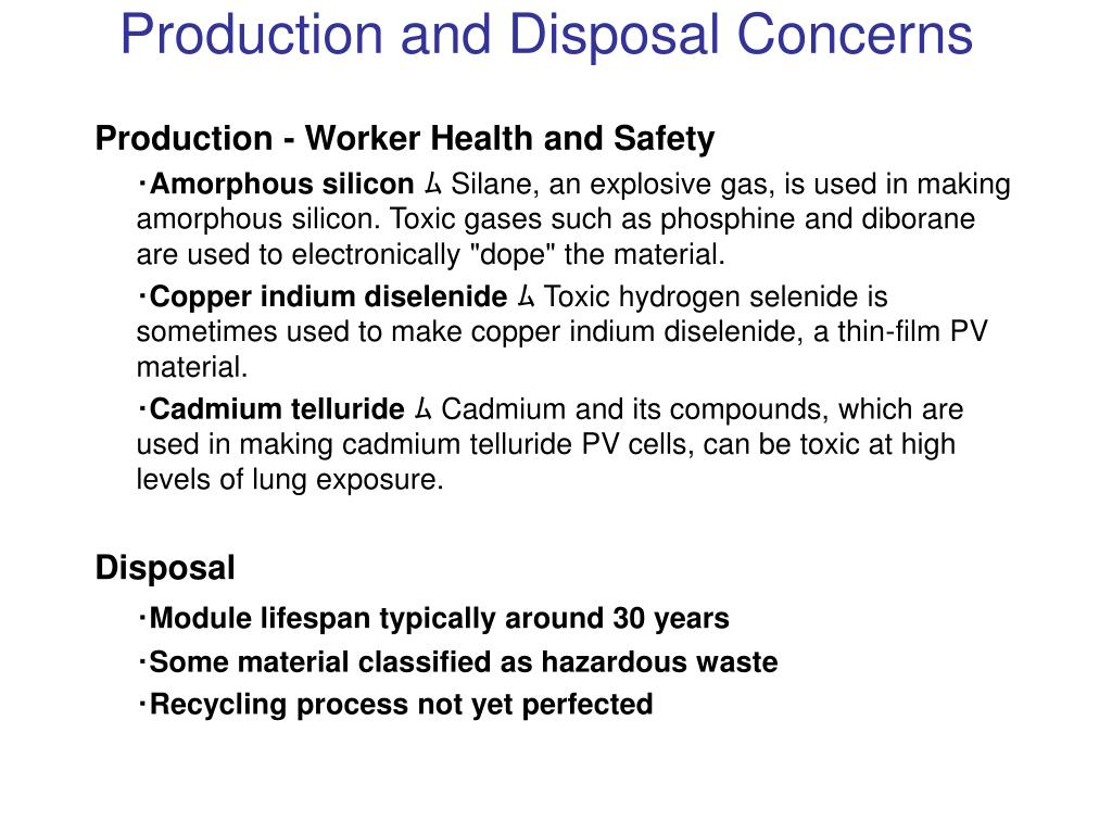 Production and Disposal Concerns