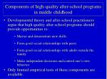 components of high quality after school programs in middle childhood