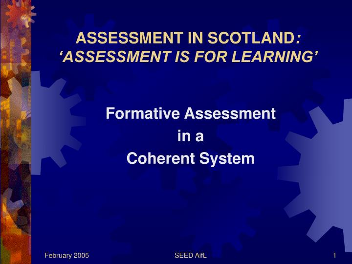 Assessment in scotland assessment is for learning