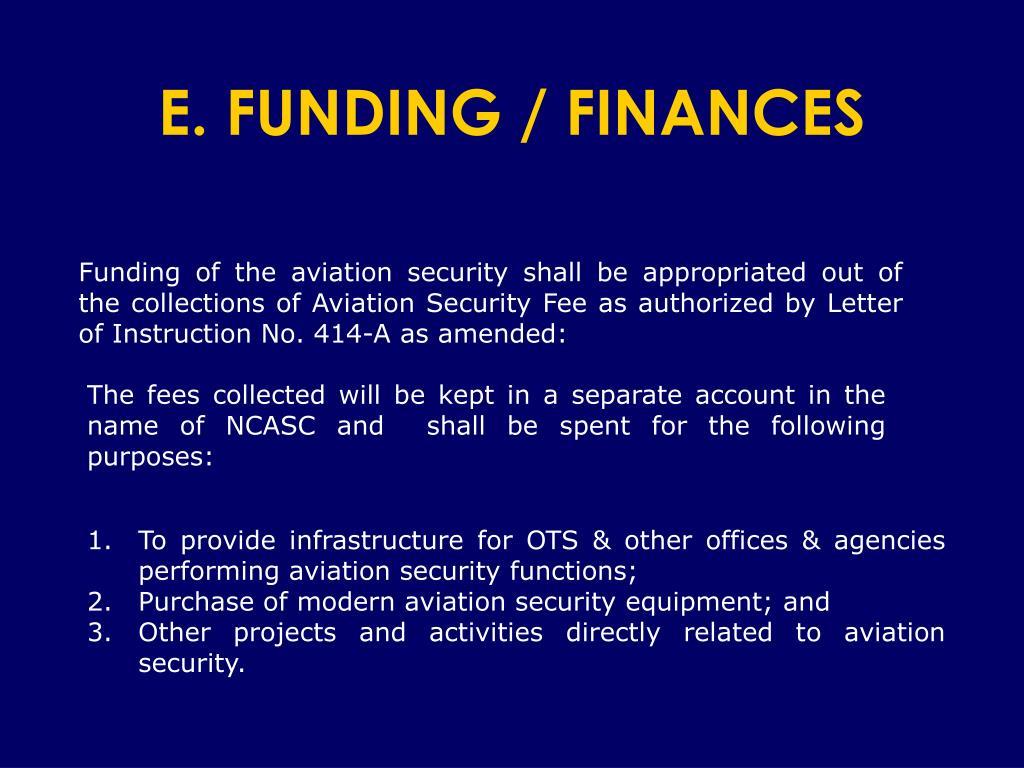E. FUNDING / FINANCES