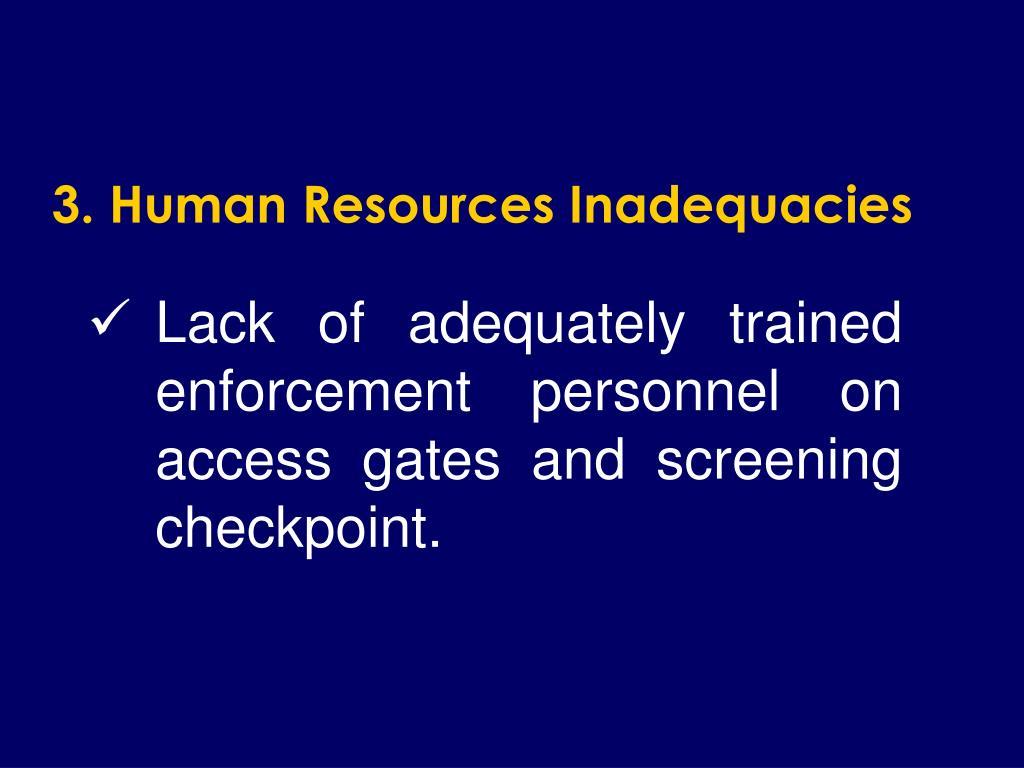 3. Human Resources Inadequacies