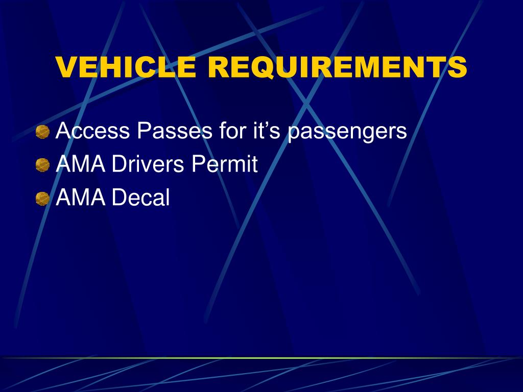 VEHICLE REQUIREMENTS