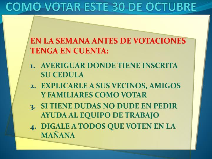 Como votar este 30 de octubre2