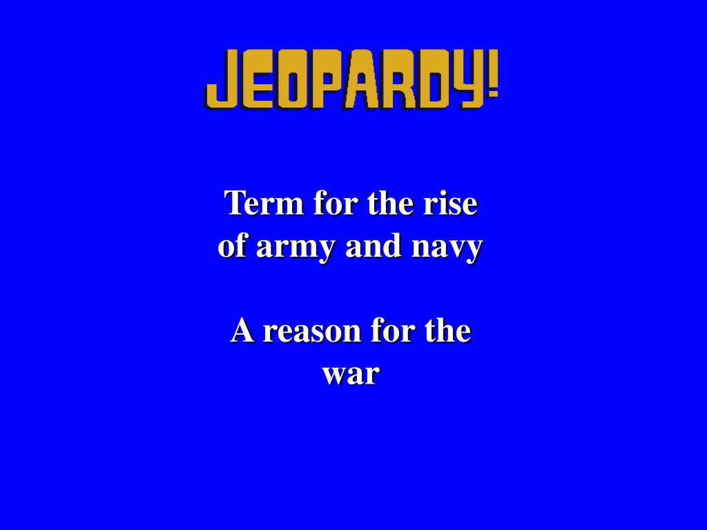Term for the rise of army and navy